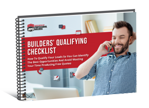 How to qualify leads - Builders Qualifying Checklist